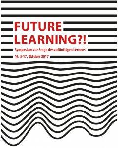 Future Learning?! Symposium zur Frage des zukünftigen Lernens @ ZLI der PH Wien | Wien | Wien | Österreich